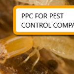 PPC Marketing Tips for Pest Control Companies
