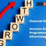 Financial Marketing: Increase AUM with Programmatic Advertising - Zero Company